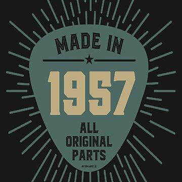 Made In 1957  by cidolopez