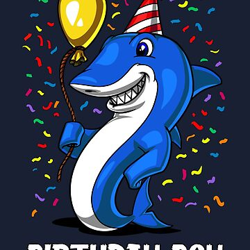 Shark Birthday Boy Funny Ocean Part by underheaven