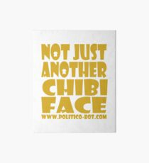 POLITICO'BOT: Not Just Another Chibi Face Art Board Print