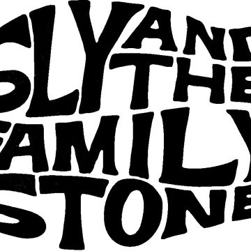Sly and the Family Stone logo by bookloverprints
