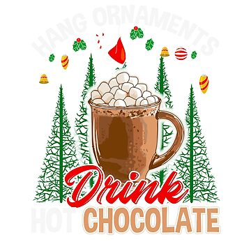 Hang Ornaments Drink Hot Chocolate Christmas by frittata