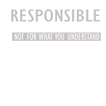 I'm only responsible for what I say not for what you understand by Faba188