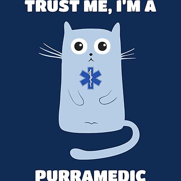 Funny EMS EMT Paramedic Cat by SQWEAR