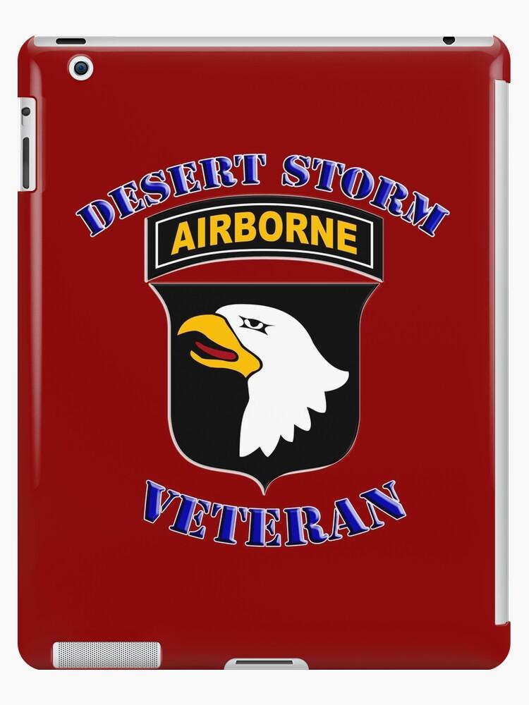 101st Airborne Desert Storm Veteran - iPad Case by Buckwhite