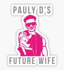 pauly d's future wife  Sticker