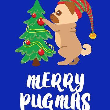 Merry Pugmas Pug Pet Dog Funny Christmas  by RosinaSays