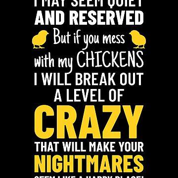 Funny Chicken Farmer's Gift Funny Chicken Lovers by modernmerch