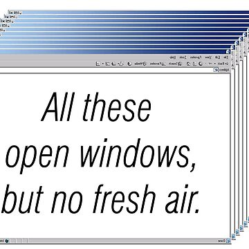 All these open windows, but no fresh air by helpmepaymyrent