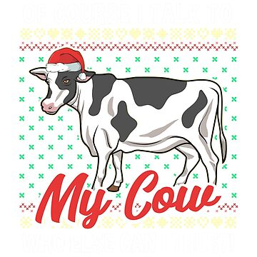 Talk To My Cow Christmas by frittata