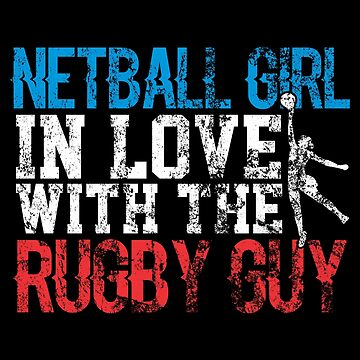 Netball Girl In Love With The Rugby Guy Distressed by KaylinArt