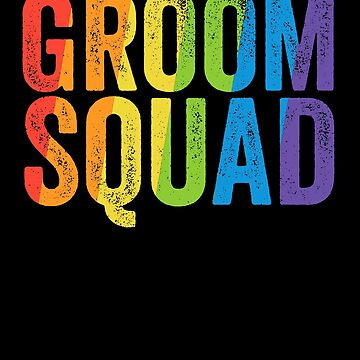 Groom Squad Shirt LGBT Pride Rainbow Bachelor Party Gift by 14thFloor