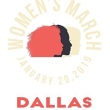 Women's March 2019 Dallas Texas by oddduckshirts