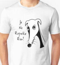 Whippet Regret Nothing 1 Unisex T-Shirt