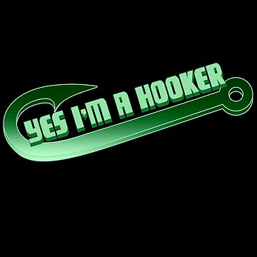 Fish - Yes, I Am A Hooker by design2try