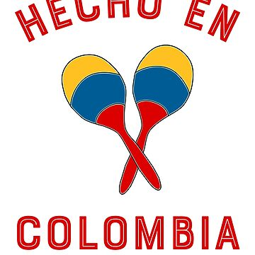 Hecho en Colombia by LatinoTime