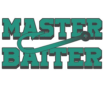 Fish - Master Baiter by design2try