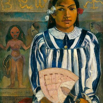"Paul Gauguin ""The Ancestors of Tehamana OR Tehamana Has Many Parents (Merahi metua no Tehamana)"" by ALD1"