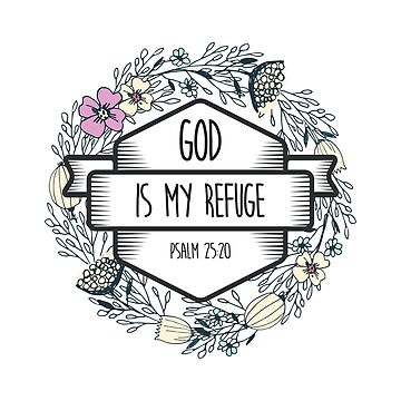 Christian Quote - God is my refuge by ChristianStore