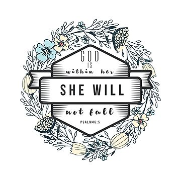 Christian Quote - God is within her she will not fall by ChristianStore
