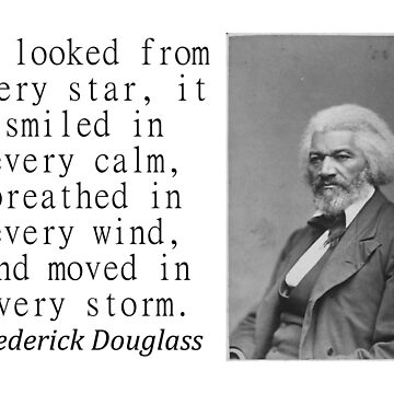 It Looked From Every Star - Frederick Douglass by CrankyOldDude