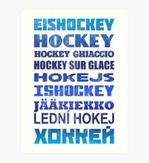 Hockey In Different Languages Art Print