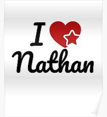 I love Nathan Artwork Poster