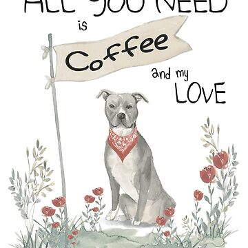 American Staffordshire Bullterrier Coffee Big Love by Flaudermoon
