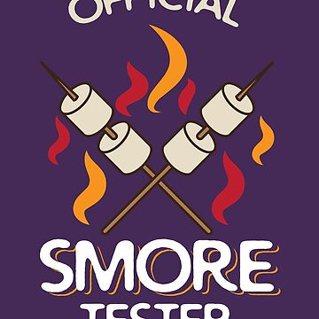 Official Smores Tester Art | Cute Legit S'more Taster Gift by NBRetail