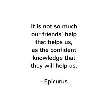 Epicurus - words of wisdom on friendship by IdeasForArtists