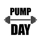 Pump Day Lift Weights by TheBestStore