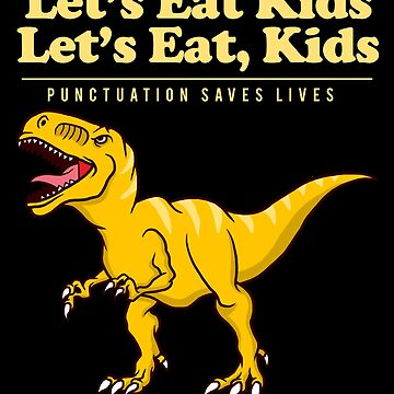Funny Grammar Dinosaur Punctuation English Teacher Apparel by CustUmmMerch