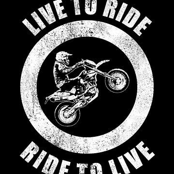Live to ride ride to live - Vintage Motocross Wheelie by DennBa