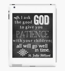 Patience with Children iPad Case/Skin