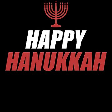 Happy Hanukkah Jewish Apparel by CustUmmMerch
