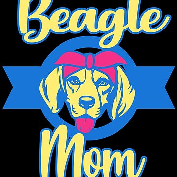 Funny Beagle Mom Dog Lover Owner Gift Women Wife by kh123856