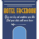 Welcome to the Hotel Facebook by Victoria McIntosh