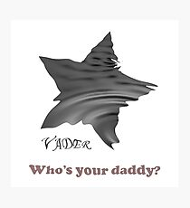 Vader Daddy Photographic Print
