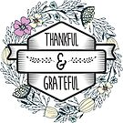 Christian Quote - Thankful & grateful by ChristianStore