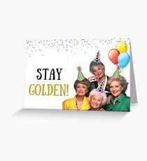 Stay Golden Birthday, meme greeting cards Greeting Card