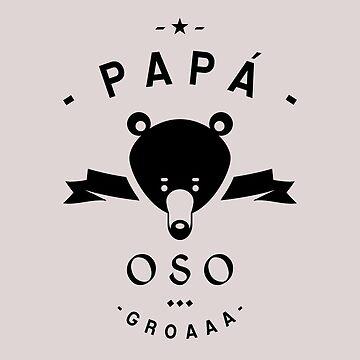 Papa Oso by lepetitcalamar