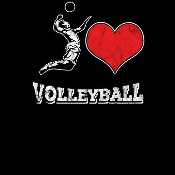 I Love Volleyball Sports Team Player Coach Girls Women Spiker Ball Game Gift by TomGiantDesign