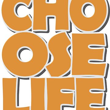 MissDewi Choose Life T shirt Design by MissDewi