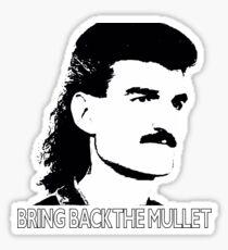 Bring Back the Mullet Sticker
