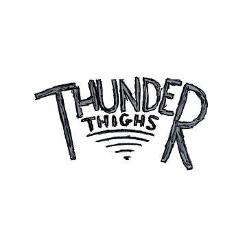 Thunder Thighs  by loganferret