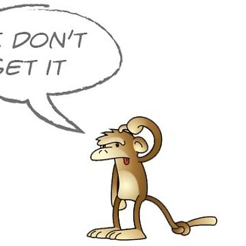 Monkey - I don't get it  by mamachristmas1