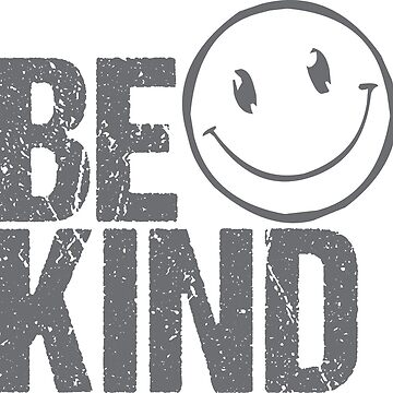 Be Kind Design No. 2 by MissDewi