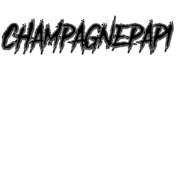 champagnepapi by Manu9King