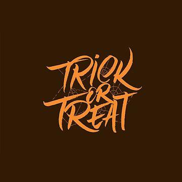 Trick or Treat by Tr0y