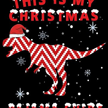 This Is My Christmas Pajama Shirt Dinosaur by edgyshop