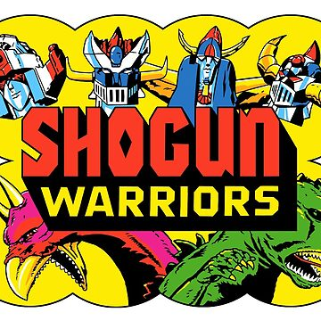 SHOGUN WARRIORS! by MINION-FACTORY